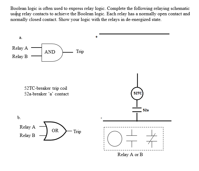 Solved: Boolean Logic Is Often Used To Express Relay Logic ...