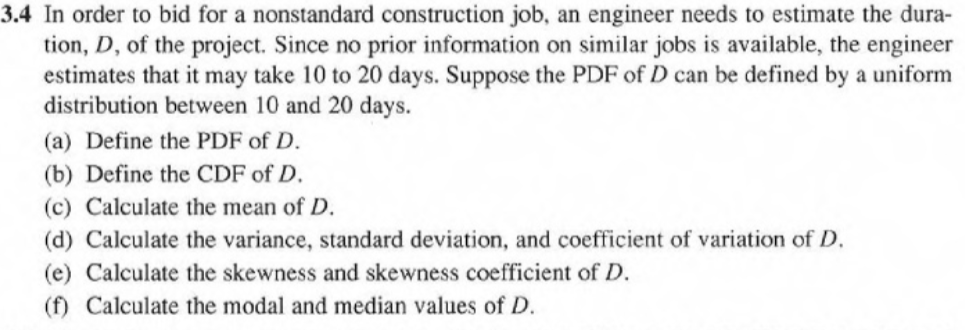 34 in order to bid for a nonstandard construction job an engineer needs to estimate