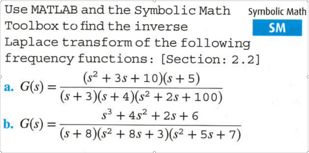Solved Use Matlab And The Symbolic Math Toolbox To Find T