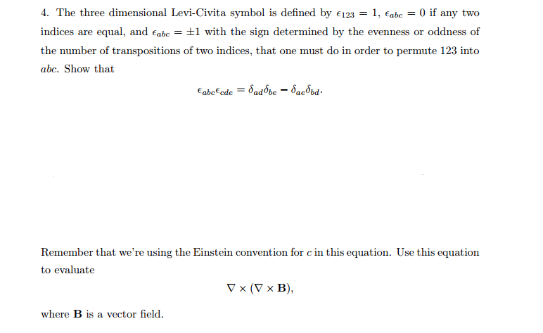 Solved The Three Dimensional Levi Civita Symbol Is Define