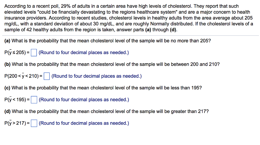 Solved According To A Recent Poll 29 Of Adults In A Cer Chegg Com