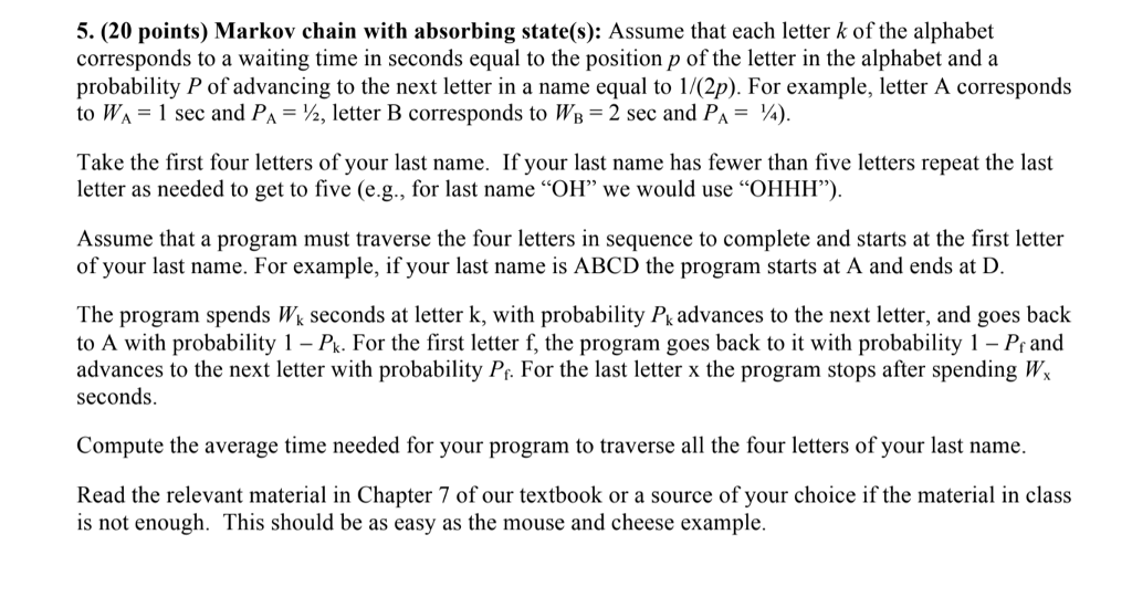 5. (20 Points) Markov Chain With Absorbing State(s | Chegg.com