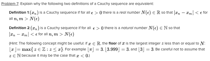 Amazing Problem Z: Explain Why The Following Two Definitions Of A Cauchy Sequence  Are Equivalent Definition