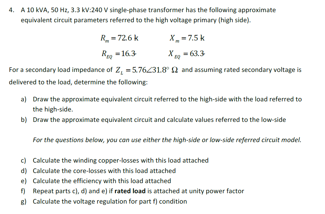 Solved 4 A 10 Kva 50 Hz 33 Kv240 V Single Phase Tran For The Circuit Below Calculate Impedance Z Cheggcom Image