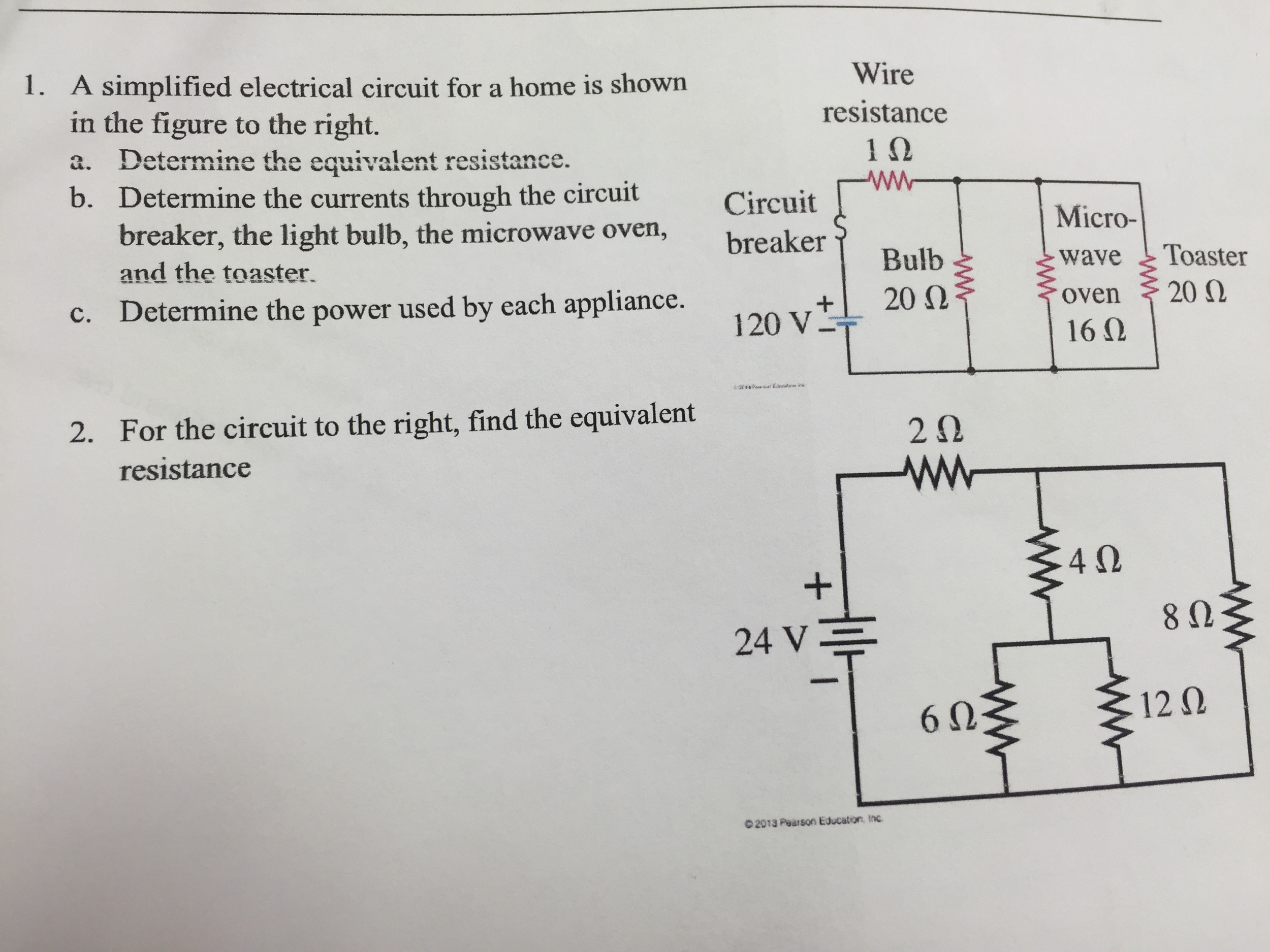 Solved: 1. A Simplified Electrical Circuit For A Home Is S ...