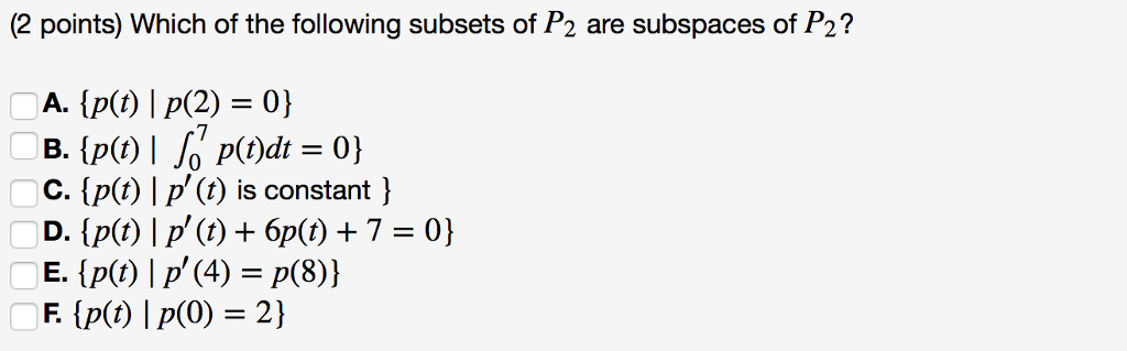 Solved: (2 Points) Which Of The Following Subsets Of P2 Ar ...