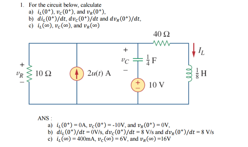 solved for the circuit below calculate i l 0 v c 0 rh chegg com