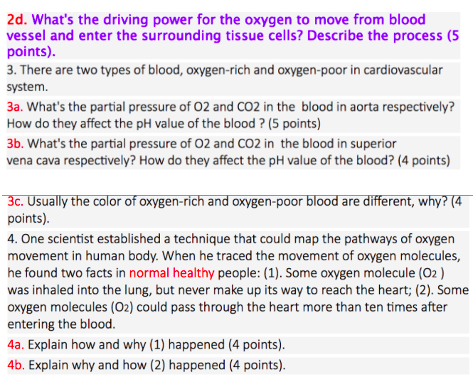 Solved 2d Whats The Driving Power For The Oxygen To Mov
