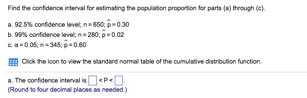 Find The Confidence Interval For Estimating Population Proportion Parts A Through