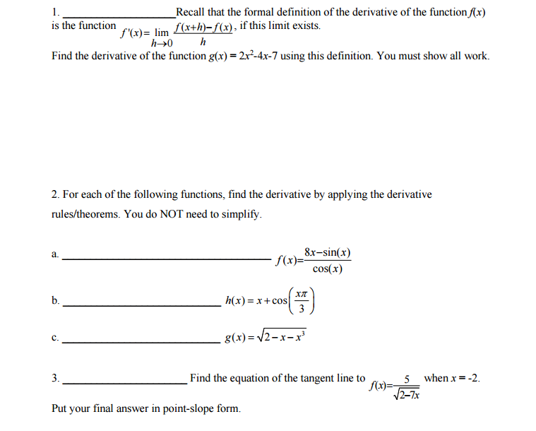Solved Recall That The Formal Definition Of The Derivativ