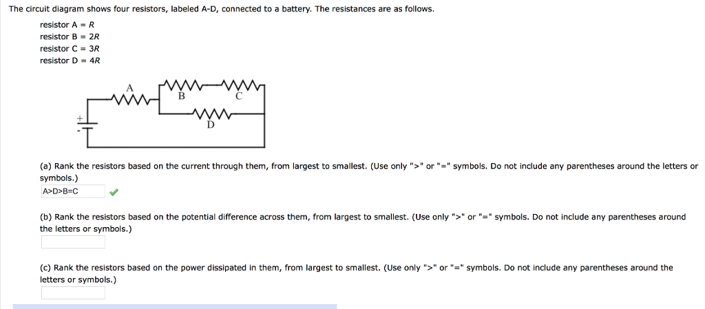 Solved B Rank The Resistors Based On The Potential Diff