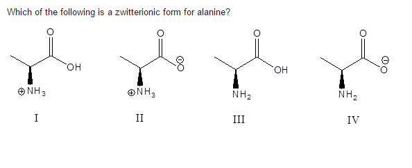Solved Which Of The Following Is A Zwitterionic Form For Chegg Com