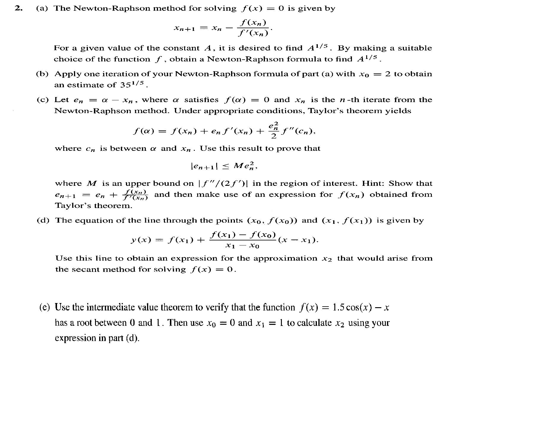 the newton raphson method for solving f x 0 is chegg com