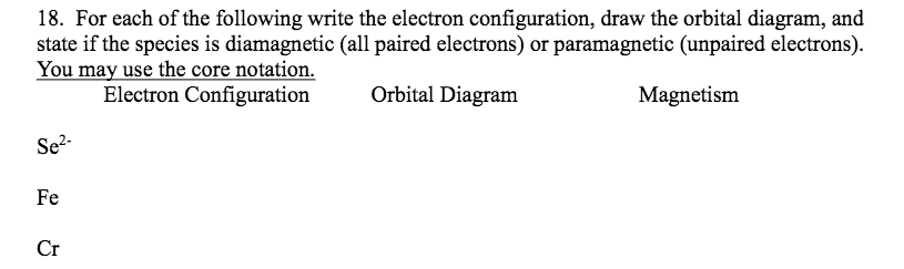 Solved For Each Of The Following Write The Electron Confi