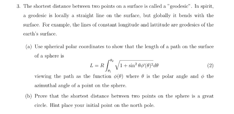 Solved: The Shortest Distance Between Two Points On A Surf