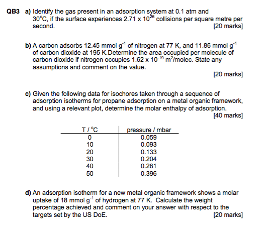Qb3 A Identify The Gas Present In An Adsorption System At 0 1 Atm And Surface