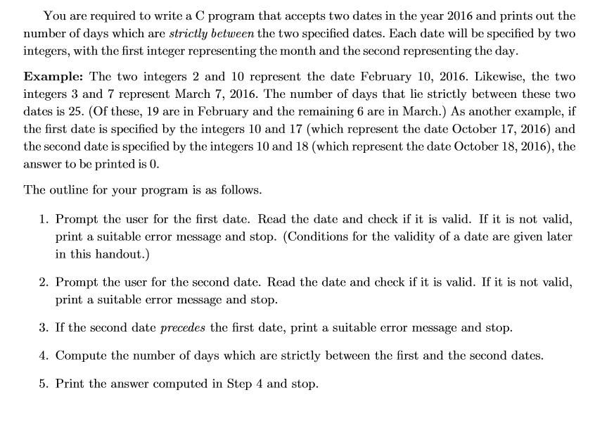 Solved: You Are Required To Write A C Program That Accepts