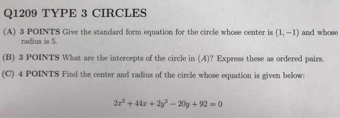 Solved Give The Standard Form Equation For The Circle Who