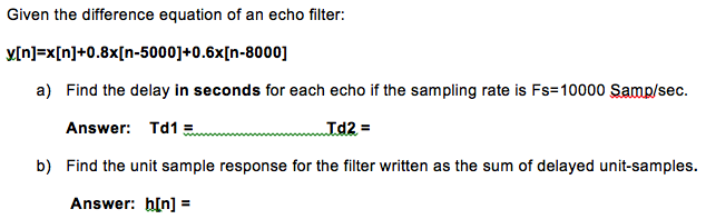 Given the difference equation of an echo filter: y