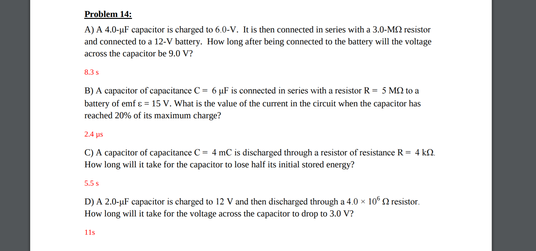 Problem 14: A) A 4.0-HF capacitor is charged to 6.