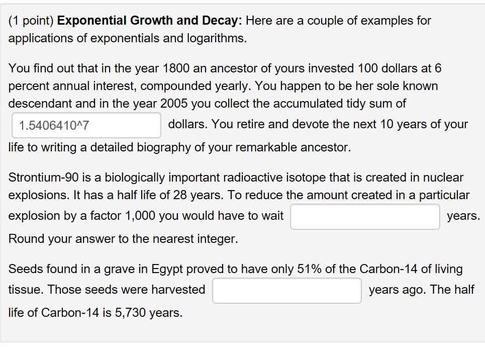 Solved 1 Point Exponential Growth And Decay Here Are A