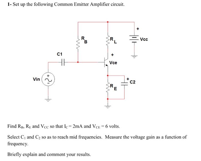 Solved set up the following common emitter amplifier circ question set up the following common emitter amplifier circuit find rb re and vcc so that ic 2ma ccuart Choice Image