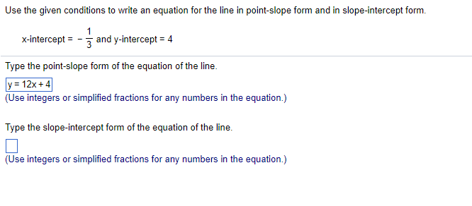point slope form questions  Solved: Use The Given Conditions To Write An Equation For ...