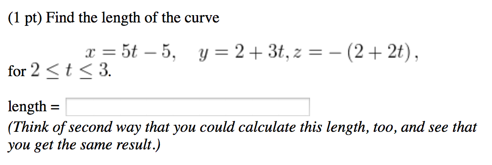 Solved: (1 point) find the length of the curve x=3-3, y.