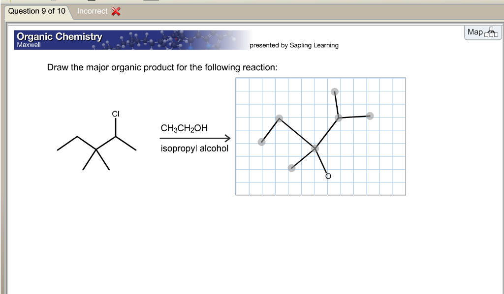 Solved question 8 of 10 organic chemistry maxwell present show transcribed image text question 8 of 10 organic chemistry maxwell presented by sapling learning draw the major organic product for the following fandeluxe Images