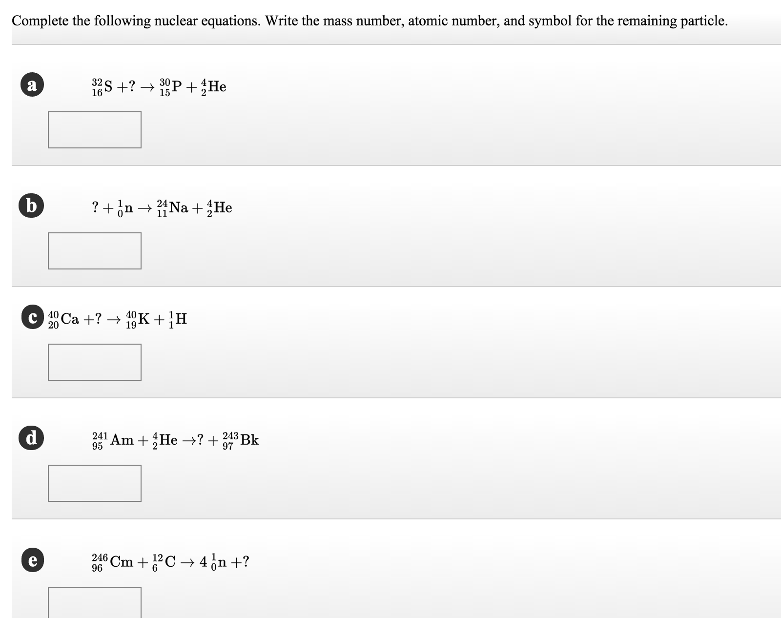 Solved Complete The Following Nuclear Equations Write Th
