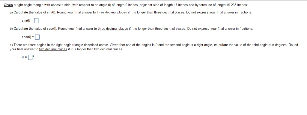 Solved given a right angle triangle with opposite side w question given a right angle triangle with opposite side with respect to an angle theta of length 9 inch publicscrutiny Images