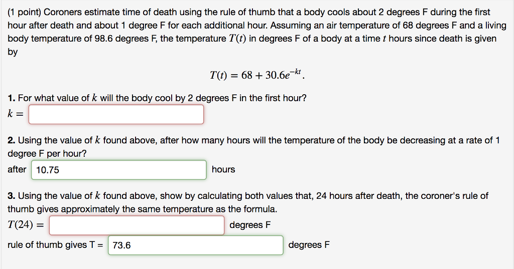 1 Point Coroners Estimate Time Of Using The Rule Of Thumb That A