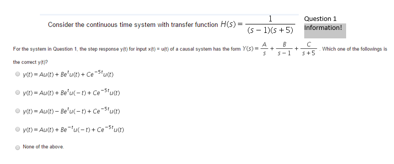 For the system in Question 1. the step response y(