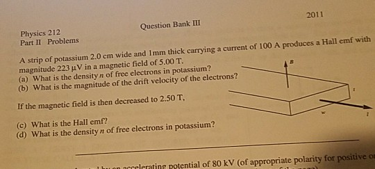 Physics archive november 28 2017 chegg physics 212 question bank iii 2011 part ii problems a strip of potassium 20 cm wide fandeluxe Images
