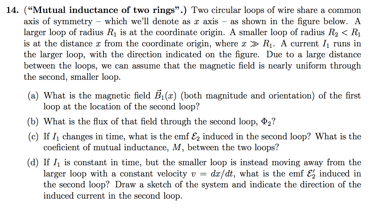 """Solved: (""""Mutual Inductance Of Two Rings"""".) Two Circular L ..."""