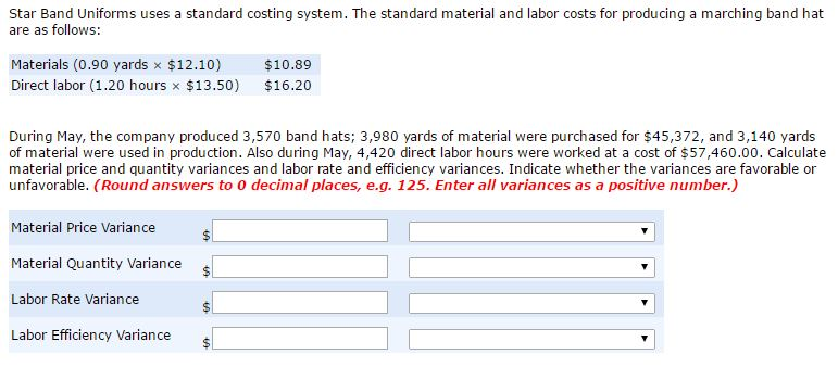 Solved: Star Band Uniforms Uses A Standard Costing System