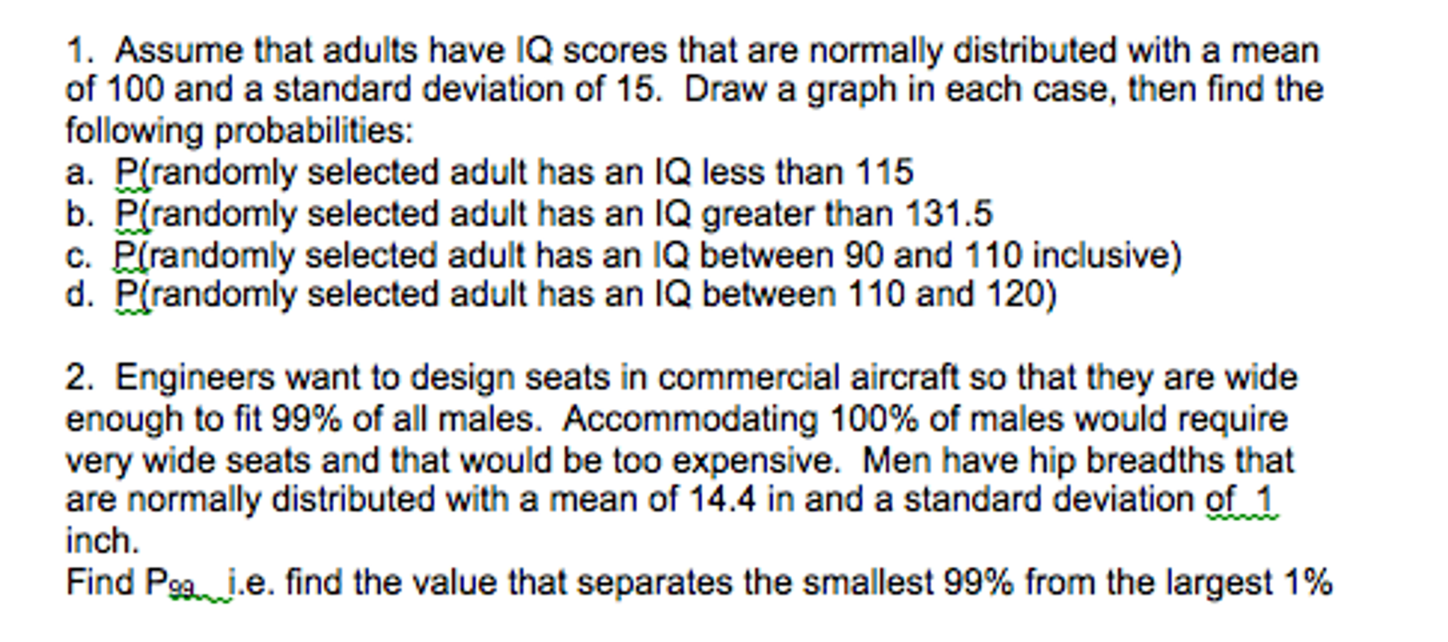 Assume That Adults Have Iq Scores That Are Normall