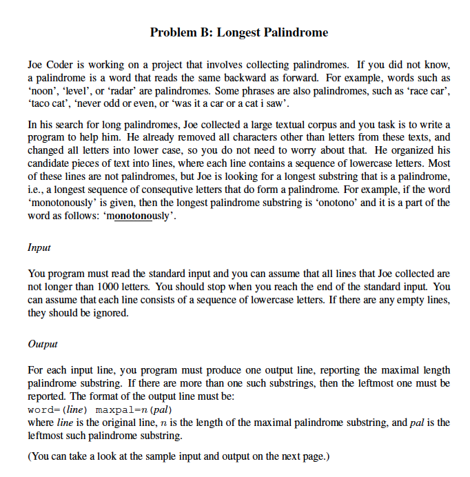 Solved: Problem B: Longest Palindrome Joe Coder Is Working ...