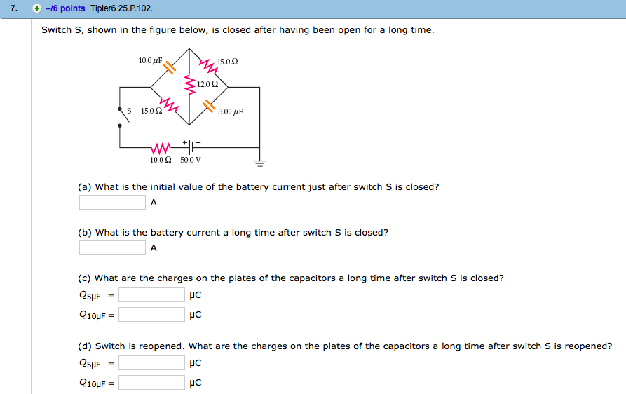 Solved: 7. +/6 Points Tipler6 25.P.102 Switch S, Shown In ...