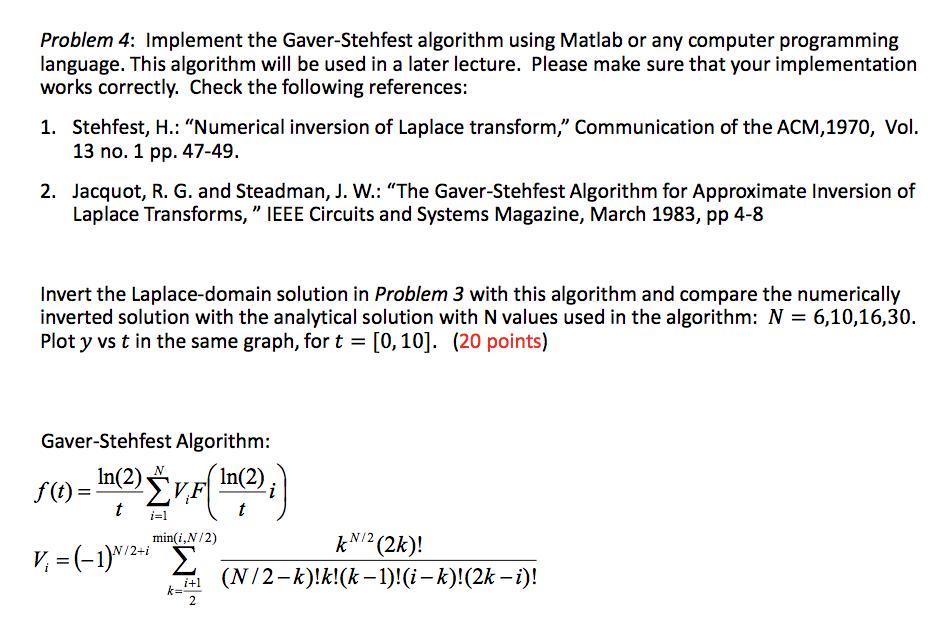 Problem 4: Implement The Gaver-Stehfest Algorithm