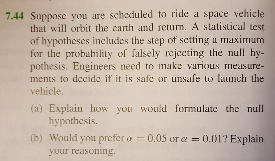 Solved: Suppose You Are Scheduled To Ride A Space Vehicle