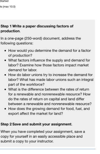 write a paper discussing factors of production in com question write a paper discussing factors of production in a one page 250 word document address the f