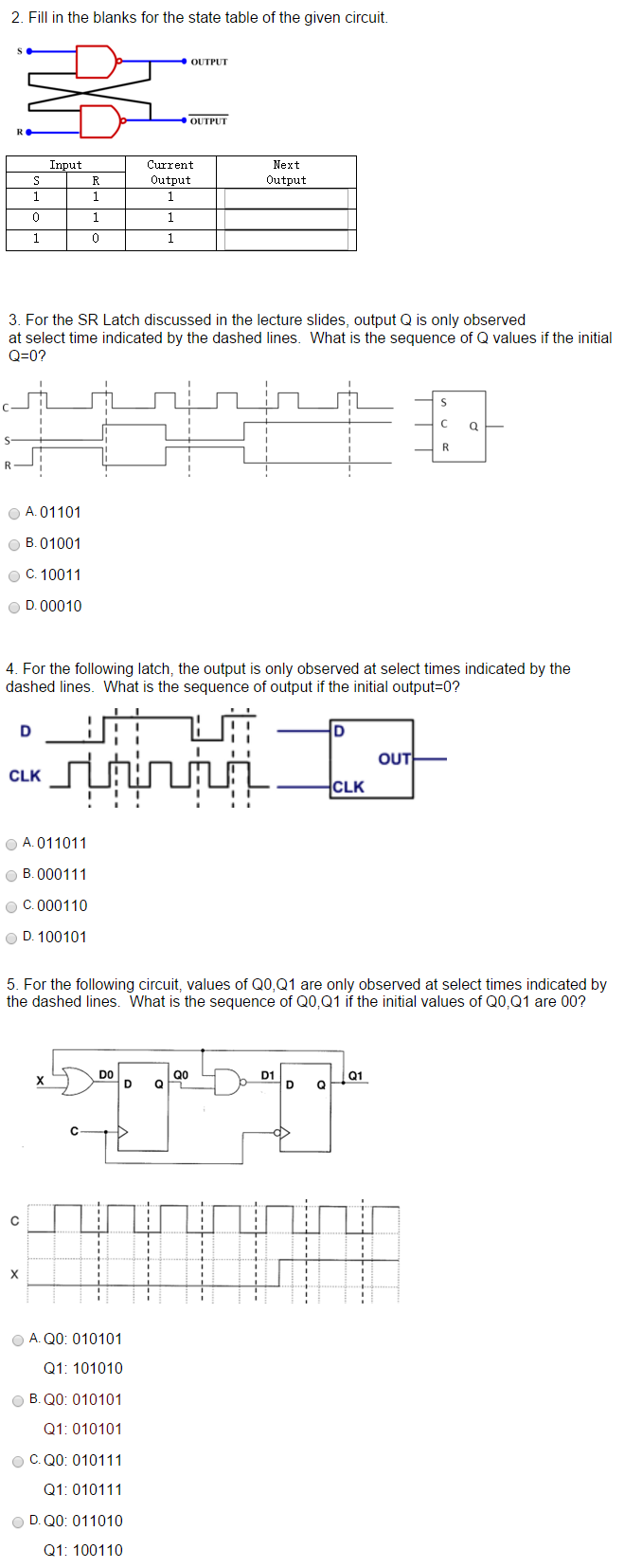 Fill in the blanks for the state table of the given circuit OUTPUT OUTPUT