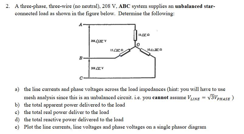 Solved: A Three-phase, Three-wire (no Neutral), 208 V, ABC