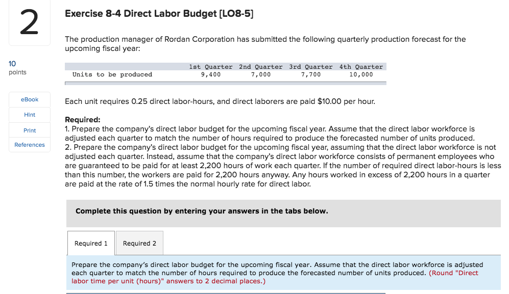 Accounting archive november 02 2017 chegg 2 exercise 8 4 direct labor budget lo8 5 the production manager fandeluxe Choice Image