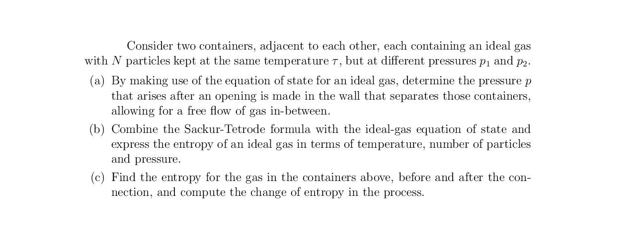 Consider two containers, adjacent to each other, e