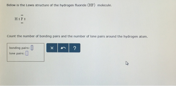 Solved Below Is The Lewis Structure Of The Hydrogen Fluor