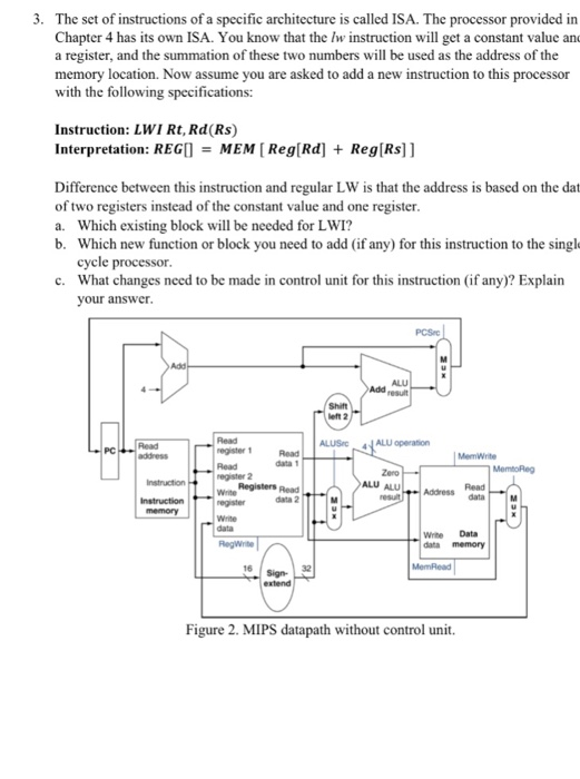 a9280aaff5 Question  The set of instructions of a specific architecture is called ISA.  The processor provided in Chapt.
