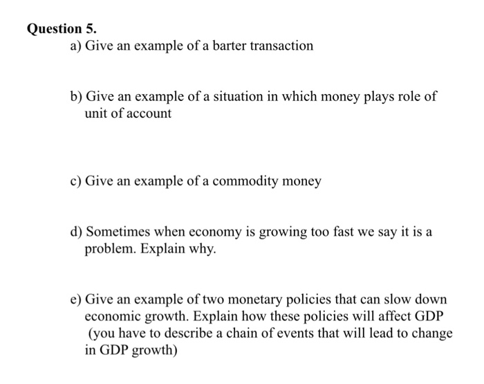 Solved Give An Example Of A Barter Transaction Give An Ex