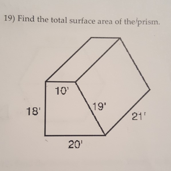 19) Find the total surface area of the/prism. 10 19 18 21 20